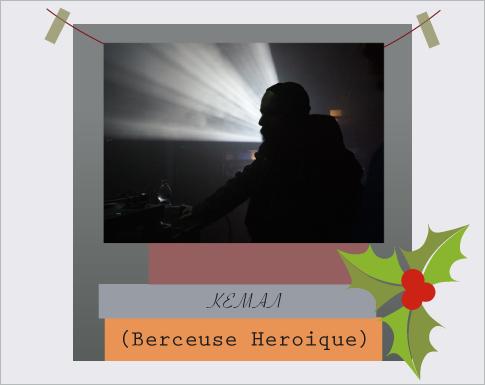 ΚΕΜΑΛ (Berceuse Heroique)