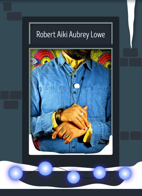 Robert Aiki Aubrey Lowe 2016