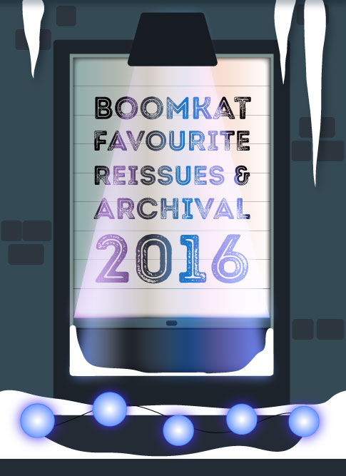 Boomkat 100 Favourite Reissues & Archival Releases 2016