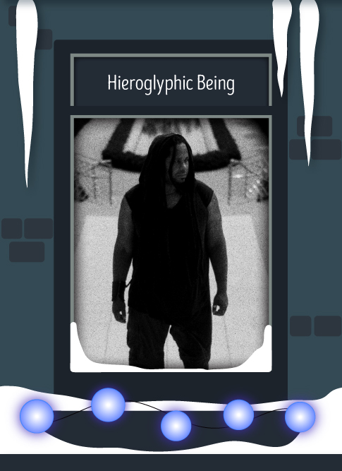 Hieroglyphic Being 2016