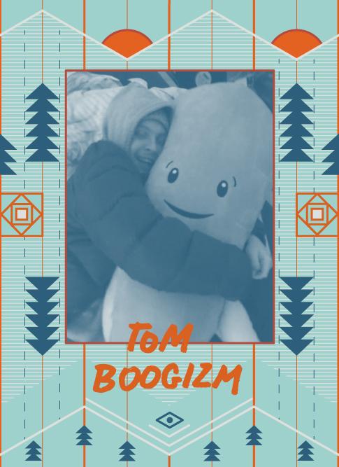 Tom Boogizm 2018