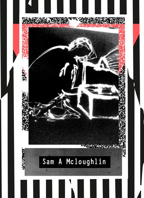 Sam A Mcloughlin 2020