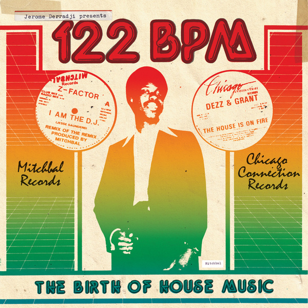Various - Jerome Derradji Presents 122 BPM: The Birth Of House Music