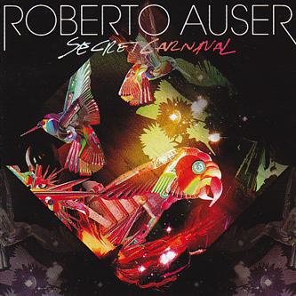 ROBERTO AUSER - Secret Carnival