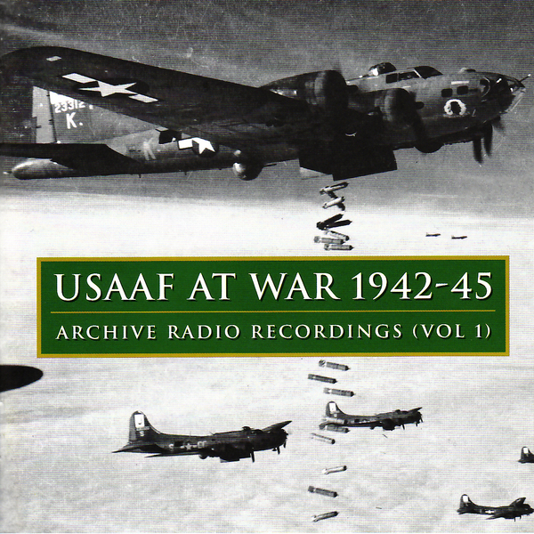 VARIOUS / CD41 - USAAF at War 1942-45: Archive Radio