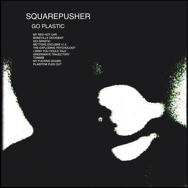 Squarepusher goplastic