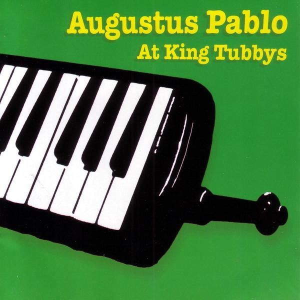 Image result for augustus pablo at king tubby's
