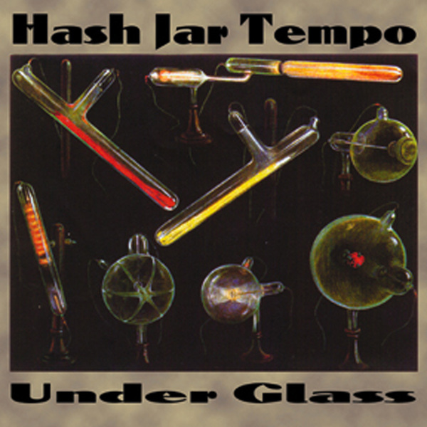 HASH JAR TEMPO - Under Glass