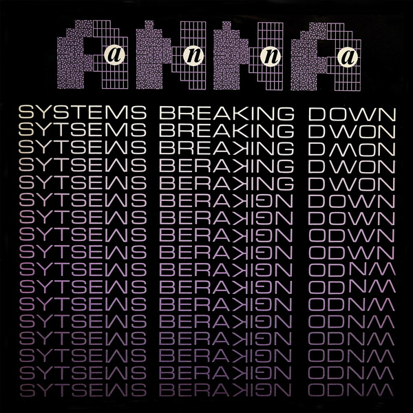 Anna systems breaking down