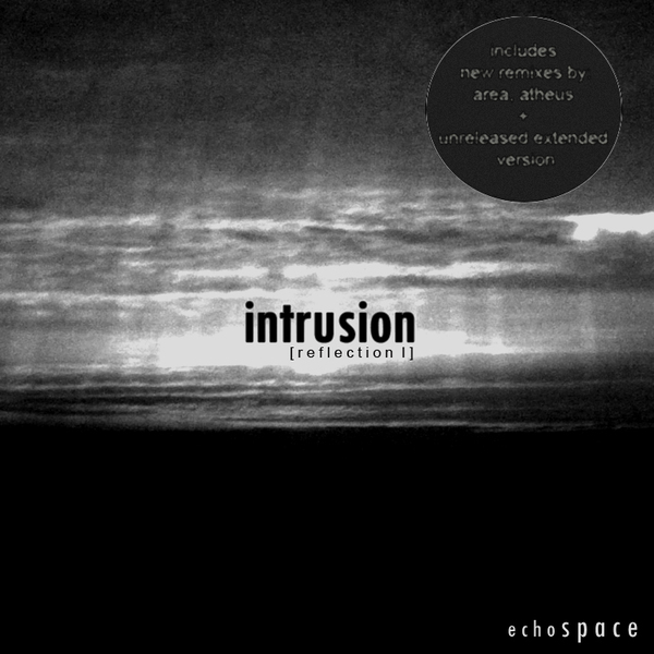 INTRUSION - Reflection I (Remixes)