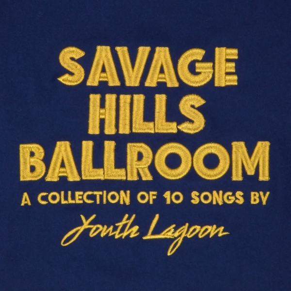 Youth lagoon savage hills artwork 732 732