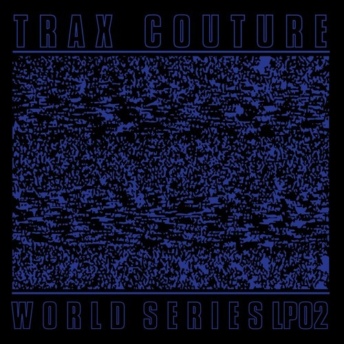 Traxcouture worldseries