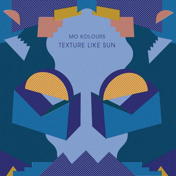Mo Kolours - Texture Like Sun - Boomkat