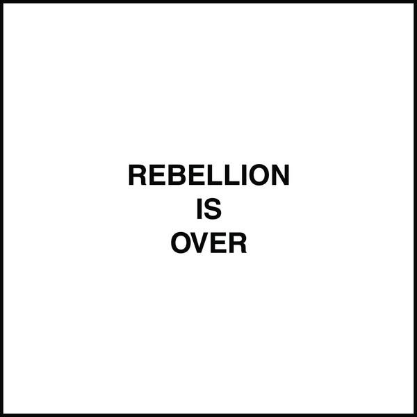 Rebellionisover