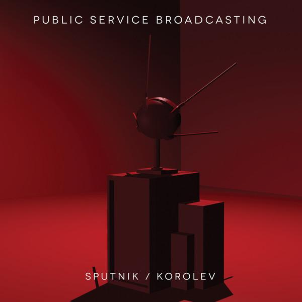 Public service broadcasting   sputnik korelev 12 1024x1024