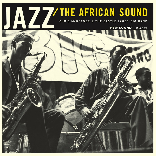 Chris Mcgregor & The Castle Lager Big Band - The African Sound - Boomkat