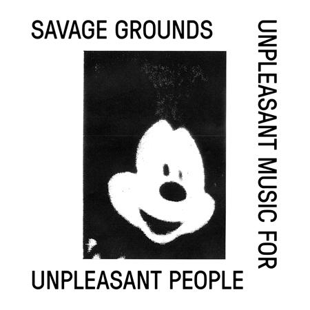 Savageground unpleasantmusic