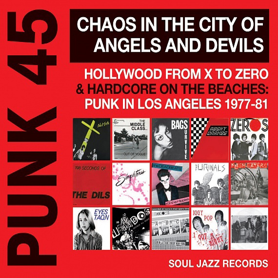 Hollywood from x to zero hardcore on the beaches punk in los angeles 1977 81 punk 45 chaos in the city of devils and angels
