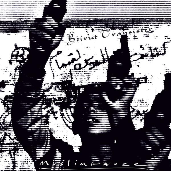 Muslimgauze beiruttransisitor