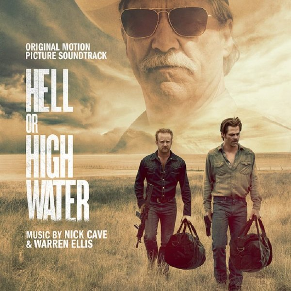Hell or high water ost