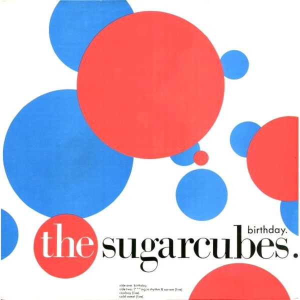 the sugarcubes birthday The Sugarcubes   Birthday (Version 2)   Boomkat the sugarcubes birthday