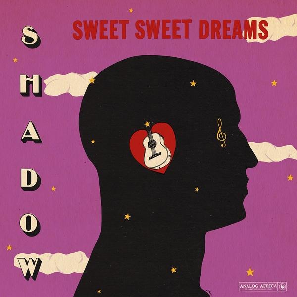 Shadow - Sweet Sweet Dreams (Analog Africa No  22) - Boomkat
