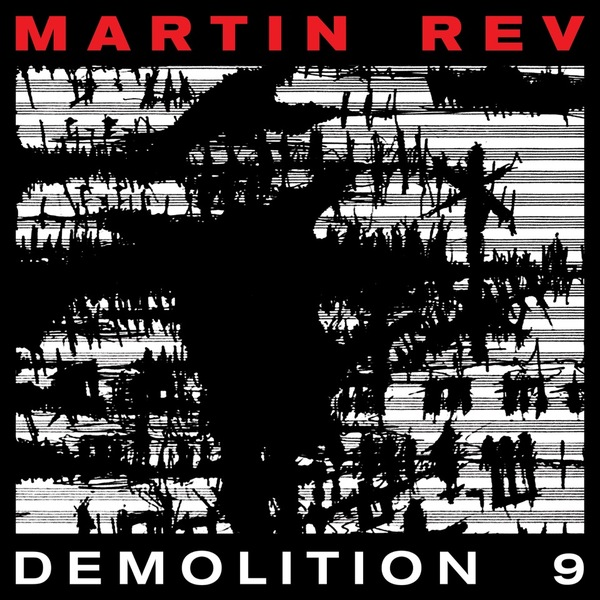 Martin rev demolition 9 web 3000p