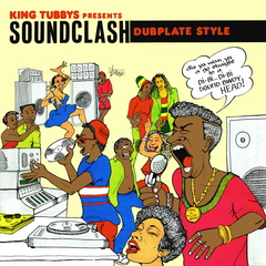 Various artists king tubbys presents soundclash dubplate style