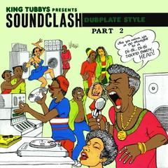 King tubby king tubbys presents soundclash dubplate style pt 2