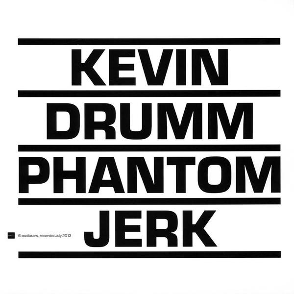 Kevindrumm phantomjerk
