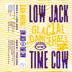 Low jack vs time cow glacial dancehall 2