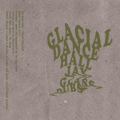 Jay glass dubs glacial dancehall