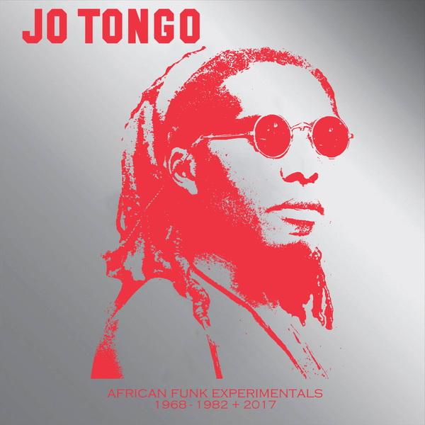Jo tongo african funk experimentals 1968 1982 2017