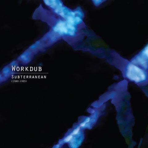 Workdub subterranean