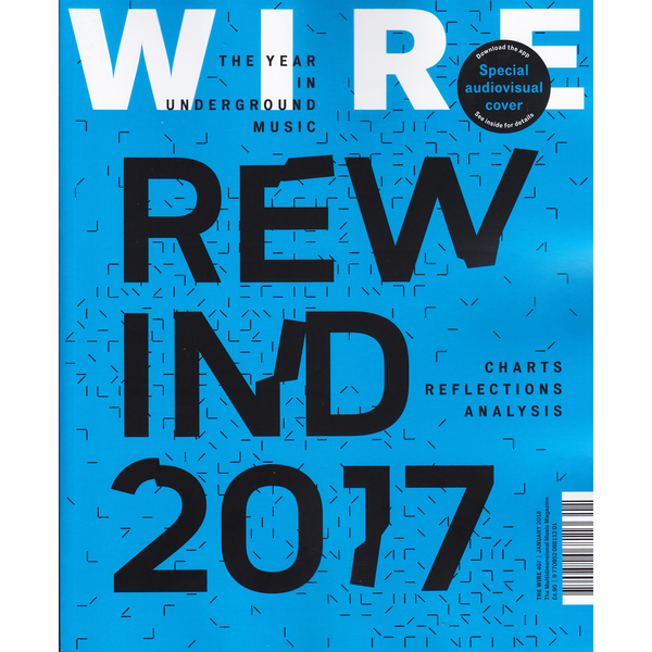THE WIRE - Issue 407: January 2018 - Boomkat