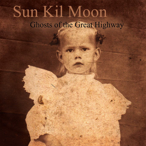 Sunkilmoon ghostsofgreathighway