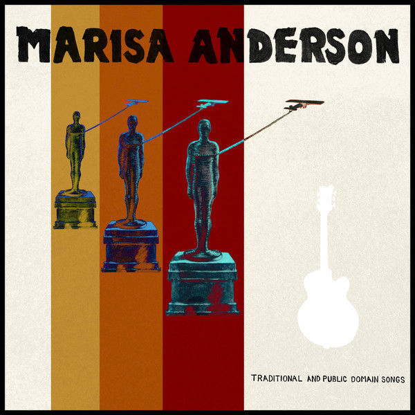 Marisa Anderson - Traditional and Public Domain Songs - Boomkat