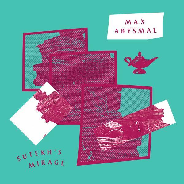 Maxabysmal sutekhsmirage