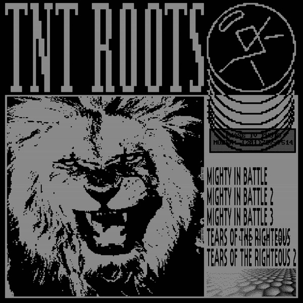 Tnt roots mighty in battle tears of the righteous
