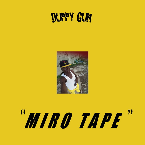 Duppy gun productions miro tape