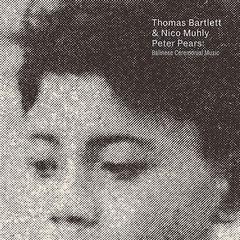 Thomas bartlett nico muhly peter pears 450 %281%29