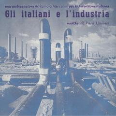 Piero umiliani gli italiani e lindustria