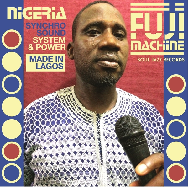 Nigeria Fuji Machine - Synchro Sound System & Power - Boomkat