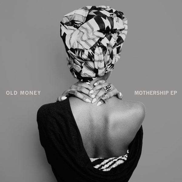 Old Money - Mothership