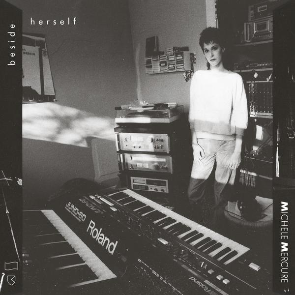 Michele Mercure - Beside Herself - Boomkat