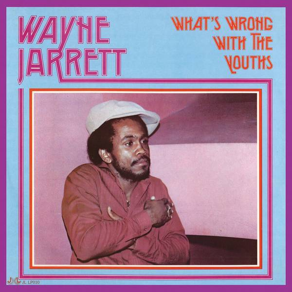 Wayne jarrett whats wrong with the youths crop c0 5  0 5 600x600 70
