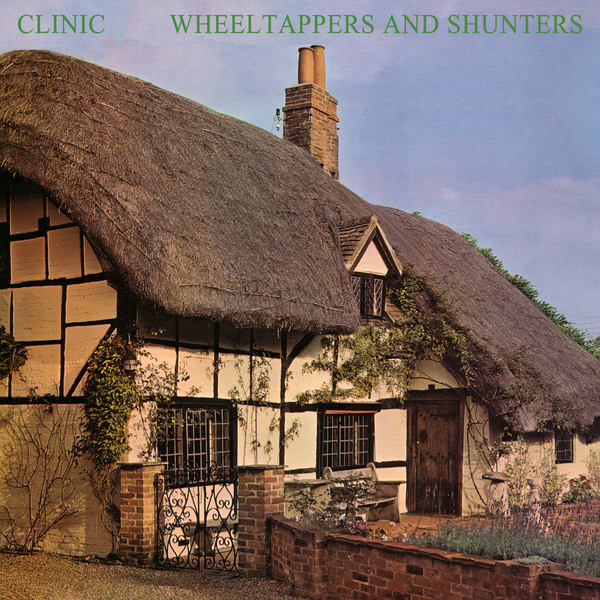 Clinic - Wheeltappers and Shunters - Boomkat