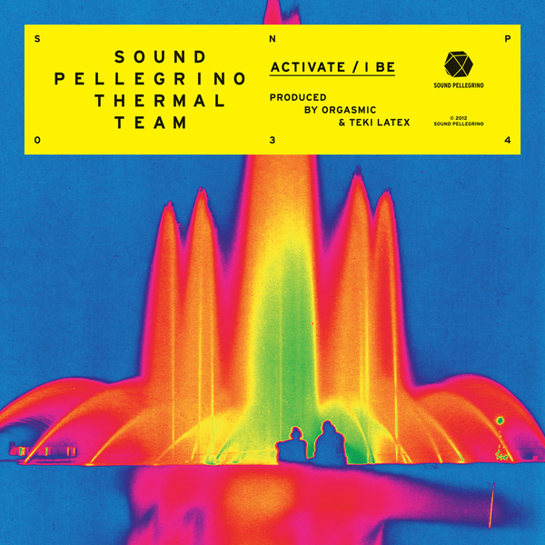 Sound Pellegrino Thermal Team - Activate / I Be - EP