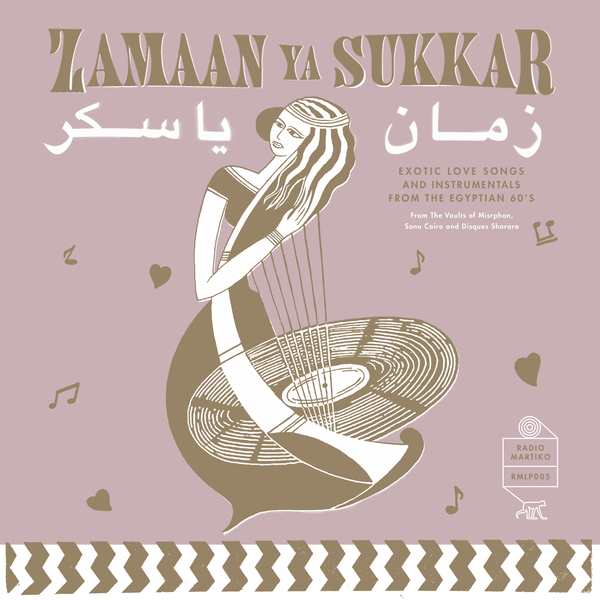 Various Artists - Zamaan Ya Sukkar - Exotic Love Songs and