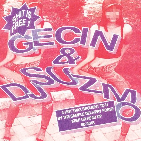 DJ Suzmo, Gecin - Shit Is Free 1